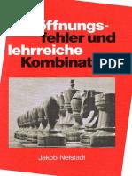 Neistadt J. - Eroeffnungsfehler Und Lehrreiche Kombinationen (1978)
