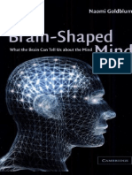 The Brain-Shaped Mind What the Brain Can Tell Us About the Mind 1st Edition {PRG}