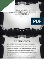 Conceptos, definiciones y características de los algoritmos