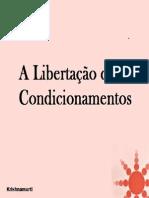 A Libertação Dos Condicionamentos -Jiddu Krishnamurti