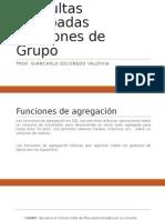 Consultas Agrupadas - Funciones de Grupo