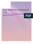 Dire Deed in a Diamond Fog