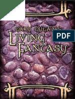 Gary Gygax's Living Fantasy