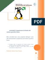 •Actividad 2. Arquitectura de diseño del sistema operativo Linux.