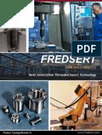 FREDSERT - Next Generation Threaded Insert Technology - Catalog