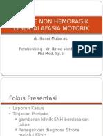 STROKE NON HEMORAGIK DISERTAI AFASIA MOTORIK.pptx