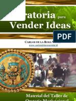 Carlos de la Rosa Vidal - Oratoria para Vender Ideas