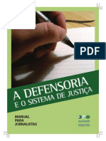 A Defensoria e o Sistema de Justiça (ANADEP)