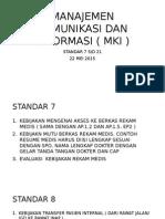 Manajemen Komunikasi Dan Informasi ( Mki )