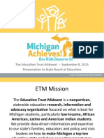 The Education Trust-Midwest Presentation to the State Board of Education on Making Michigan a Top Ten Education State
