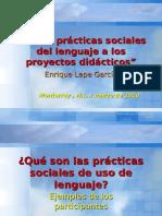 De Las Prácticas Sociales Del Lenguaje a Los Proyectos Didácticos