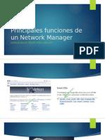 Principales Funciones de Un Network Manager