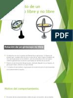 Movimiento de un giroscopio libre y no libre.pptx