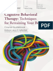 Cognitive Therapy Therapy Techniques for Retraining Your Brain - Jason M. Satterfield-