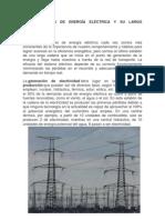 La Generación de Energía Eléctrica y Su Largo Recorrido