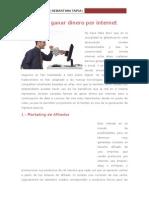 12.- 3 Ideas Para Ganar Dinero en Internet y Trabajando Desde Tu Casa.