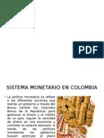 Sistema Monetario en Colombia