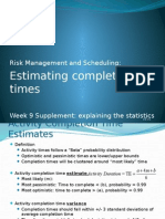 Week 9 Supplement Risk Management, Project Completion Times, Explaining the Statistics