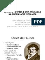 Série de Fourier e Sua Aplicação Na Engenharia