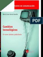 Cambios Tecnologicos Hacia Una Reestructuracion Del Sistema Publicitario