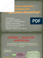 Adaptación y reacción