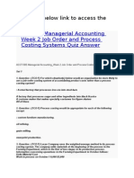 ACCT 505 Managerial Accounting Week 2 Job Order and Process Costing Systems Quiz