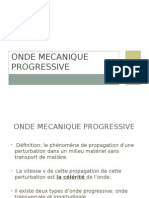 Onde Mecanique Progressive
