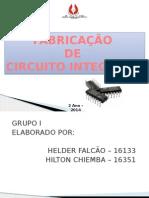 Apresentação1 - Fabricação de Circuitos Integrados