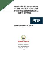 Determinación Del Efecto de Las Motos en El Flujo de Saturación en Intersecciones Semaforizadas de Dos Carriles.