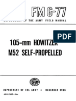 FM6-77 105-mm HOWITZER M52, SELF-PROPELLED