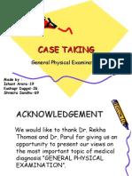 Case Taking- GPE