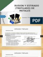 ESTIRADO YESTRUSION