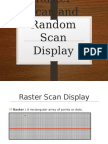 Rater Scan and Random Scan Display
