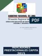 presentacion_IndicadoresPrestacionalesCapita2015-1