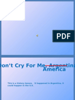 Don't Cry for me America