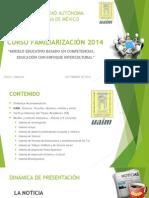 Curso Familiarización 2014 - Día 1