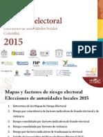 Presentación Mapas de Riesgo Electoral 2015