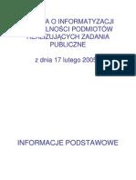 Ustawa o informatyzacji działalności podmiotów realizujących zadania publicznej z dnia 17 lutego 2005 r.