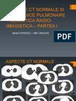 ASPECTE CT NORMALE SI PATOLOGICE PULMONARE.ppt