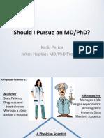 MD/ PhD Karlo Presentation