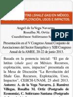 El Gas de Lutitas Shale en Mexico Recursos Explotacion Usos Impactos