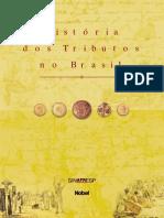 Livro a História Dos Tributos No Brasil