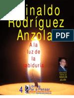 A LA LUZ DE LA SABIDURÍA, POR REINALDO RODRIGUEZ ANZOLA