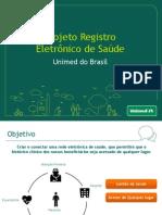 Projeto Registro Eletrônico de Saúde