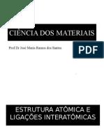 3 - Estrutura Atômica e Ligações Nteratômicas