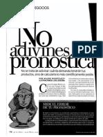 No Adivines, Pronostica