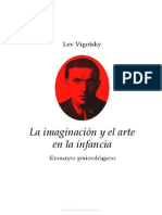 VIGOTSKY, - La Imaginaciony El Arte en La Infancia