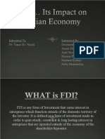 FDI is Any Form of Investment That