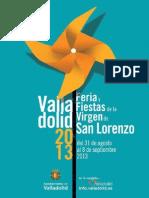 Ferias y Fiestas de San Lorenzo Valladolid 2013