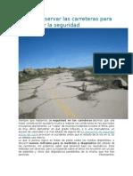 Cómo Conservar Las Carreteras Para Maximizar La Seguridad